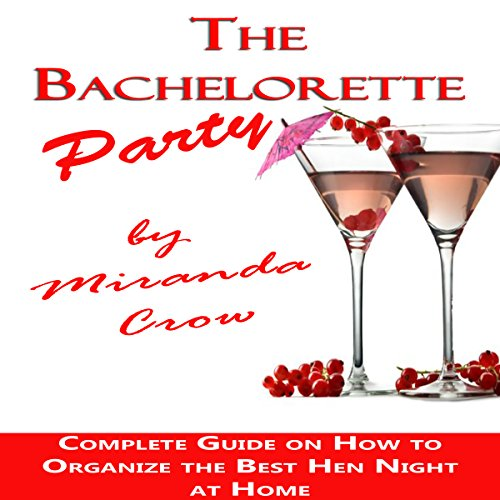 The Bachelorette Party Audiobook By Miranda Crow cover art