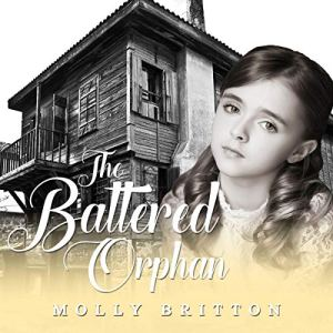 The Battered Orphan Audiobook By Molly Britton cover art