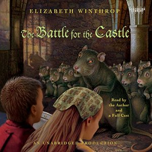 The Battle for the Castle Audiobook By Elizabeth Winthrop cover art