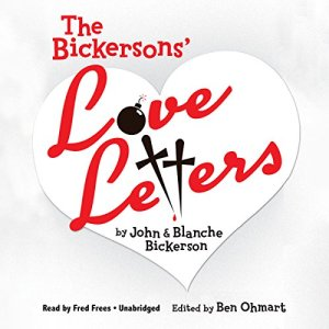 The Bickersons' Love Letters Audiobook By Ben Ohmart - editor cover art