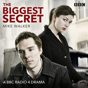 The Biggest Secret Audiobook By Mike Walker cover art