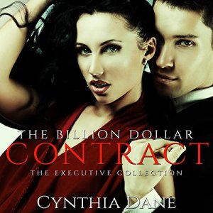 The Billion Dollar Contract Audiobook By Cynthia Dane cover art