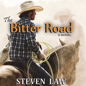 The Bitter Road Audiobook By Steven Law cover art