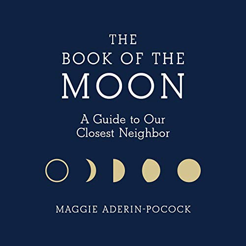 The Book of the Moon Audiobook By Maggie Aderin-Pocock cover art