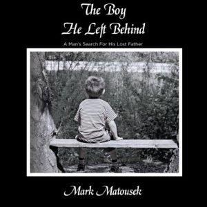 The Boy He Left Behind Audiobook By Mark Matousek cover art
