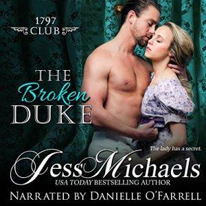 The Broken Duke Audiobook By Jess Michaels cover art
