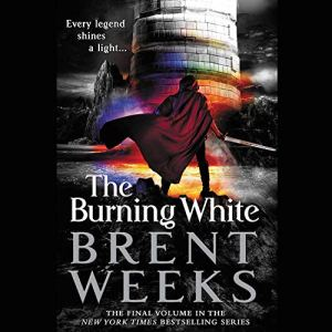 The Burning White Audiobook By Brent Weeks cover art