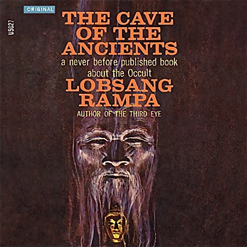The Cave of the Ancients Audiobook By T. Lobsang Rampa cover art