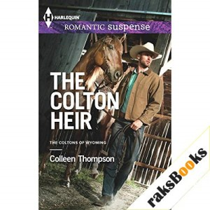 The Colton Heir Audiobook By Colleen Thompson cover art