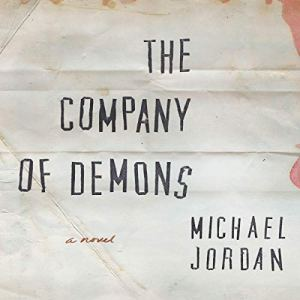 The Company of Demons Audiobook By Michael Jordan cover art