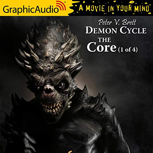 The Core (1 of 4) [Dramatized Adaptation] Audiobook By Peter V. Brett cover art