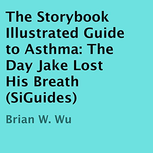 The Day Jake Lost His Breath Audiobook By Brian Wu cover art