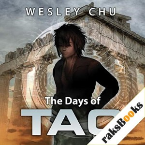 The Days of Tao Audiobook By Wesley Chu cover art