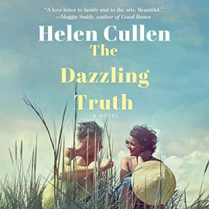The Dazzling Truth Audiobook By Helen Cullen cover art