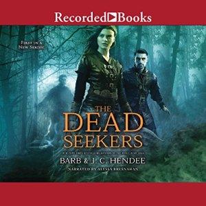 The Dead Seekers Audiobook By Barb Hendee, J. C. Hendee cover art
