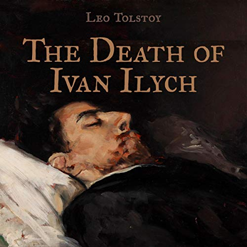 The Death of Ivan Ilych Audiobook By Leo Tolstoy cover art