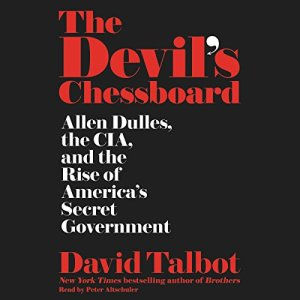 The Devil's Chessboard Audiobook By David Talbot cover art