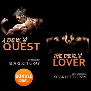 The Devil's Quest & The Devil's Lover - Hot Knights Series: Double Book Bundle Audiobook By Scarlett Gray cover art