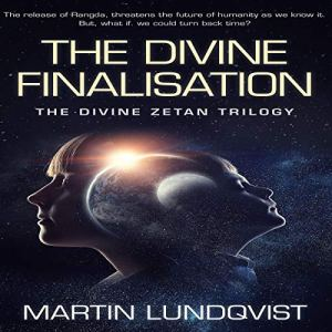 The Divine Finalisation Audiobook By Martin Lundqvist cover art