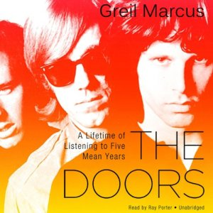 The Doors Audiobook By Greil Marcus cover art