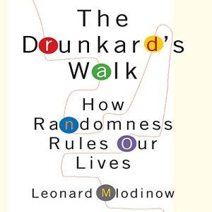 The Drunkard's Walk Audiobook By Leonard Mlodinow cover art