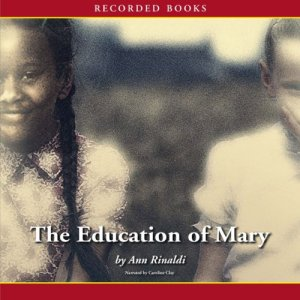 The Education of Mary Audiobook By Ann Rinaldi cover art