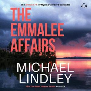 The EmmaLee Affairs Audiobook By Michael Lindley cover art