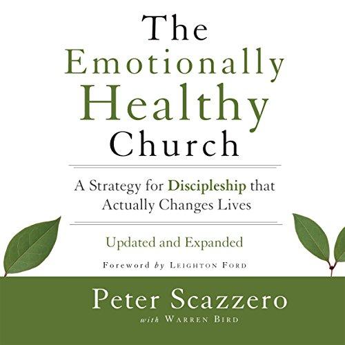 The Emotionally Healthy Church Audiobook By Peter Scazzero, Warren Bird cover art