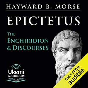 The Enchiridion & Discourses Audiobook By Epictetus cover art