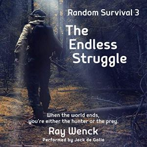 The Endless Struggle Audiobook By Ray Wenck cover art