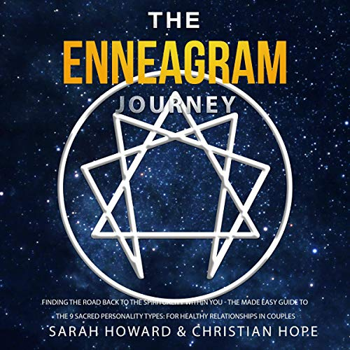 The Enneagram Journey: Finding the Road Back to the Spirituality Within You Audiobook By Sarah Howard, Christian Hope cover art