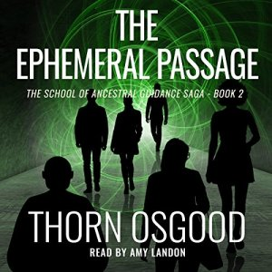 The Ephemeral Passage Audiobook By Thorn Osgood cover art