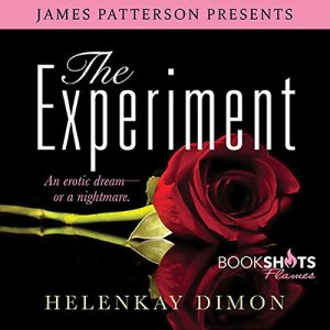 The Experiment Audiobook By Helen Kay Dimon, James Patterson - foreword cover art