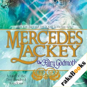 The Fairy Godmother Audiobook By Mercedes Lackey cover art