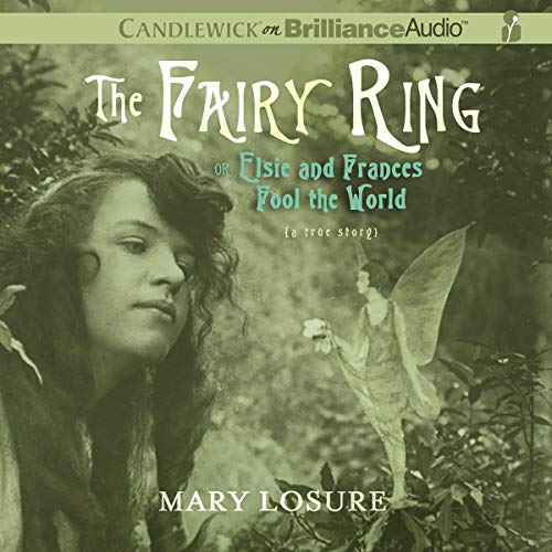 The Fairy Ring Audiobook By Mary Losure cover art