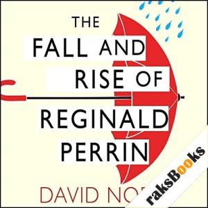 The Fall and Rise of Reginald Perrin Audiobook By David Nobbs cover art