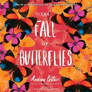 The Fall of Butterflies Audiobook By Andrea Portes cover art