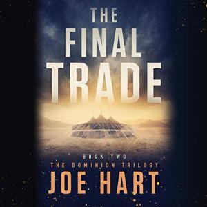 The Final Trade Audiobook By Joe Hart cover art