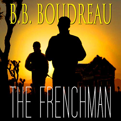 The Frenchman Audiobook By Barbara Boudreau cover art