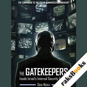 The Gatekeepers Audiobook By Dror Moreh cover art