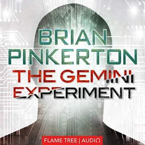 The Gemini Experiment Audiobook By Brian Pinkerton cover art