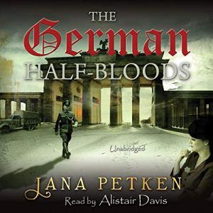 The German Half-Bloods Audiobook By Jana Petken cover art