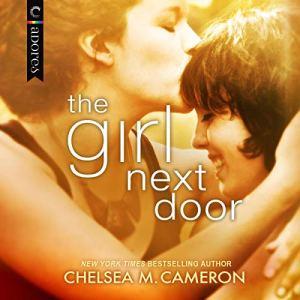 The Girl Next Door Audiobook By Chelsea M. Cameron cover art