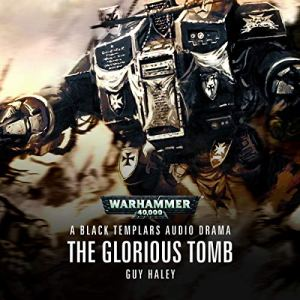 The Glorious Tomb Audiobook By Guy Haley cover art