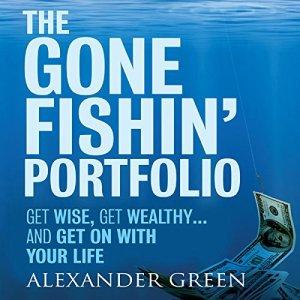 The Gone Fishin' Portfolio Audiobook By Alexander Green, Steve Sjuggerud cover art