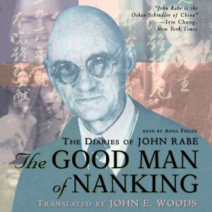 The Good Man of Nanking Audiobook By Edwin Wickert cover art
