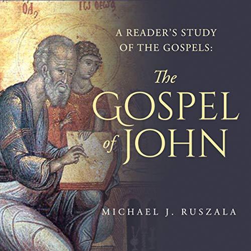 The Gospel of John Audiobook By Michael J. Ruszala, Wyatt North cover art