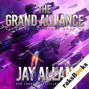The Grand Alliance Audiobook By Jay Allan cover art