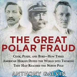 The Great Polar Fraud Audiobook By Anthony Galvin cover art