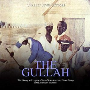 The Gullah Audiobook By Charles River Editors cover art